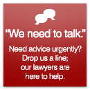 Need advice urgently? Our lawyers are here to help.